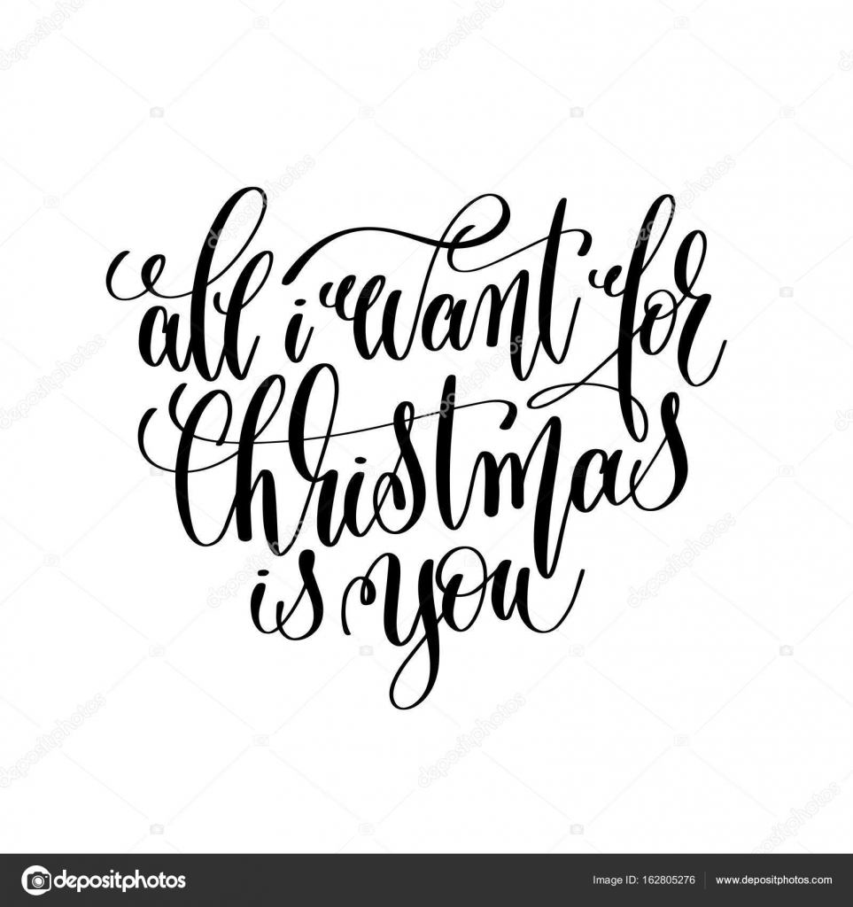 all i want for christmas is you hand lettering inscription to wi ...