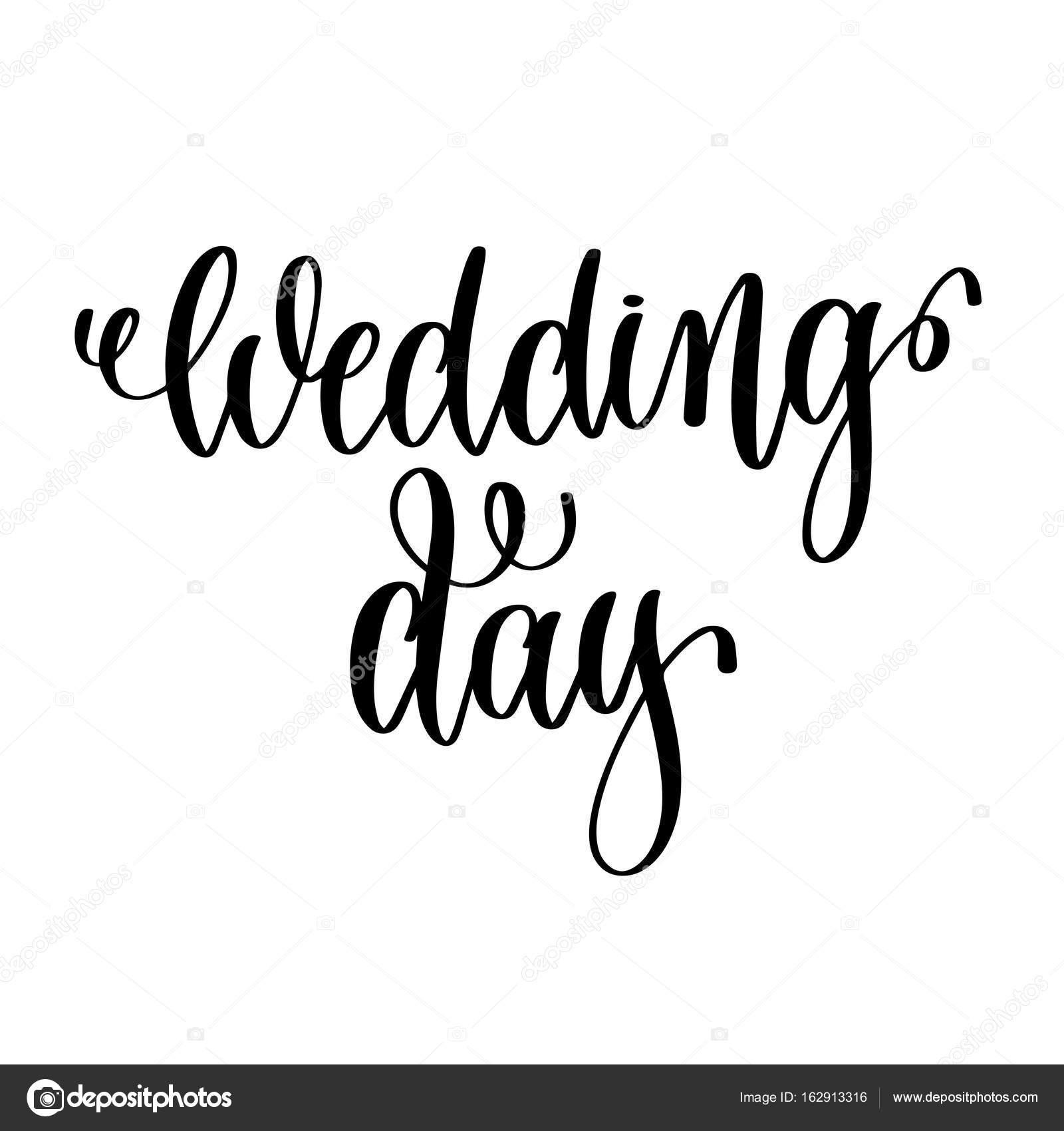 Tinta De Mão Preto E Branco De Dia Casamento Frase Da Rotulação