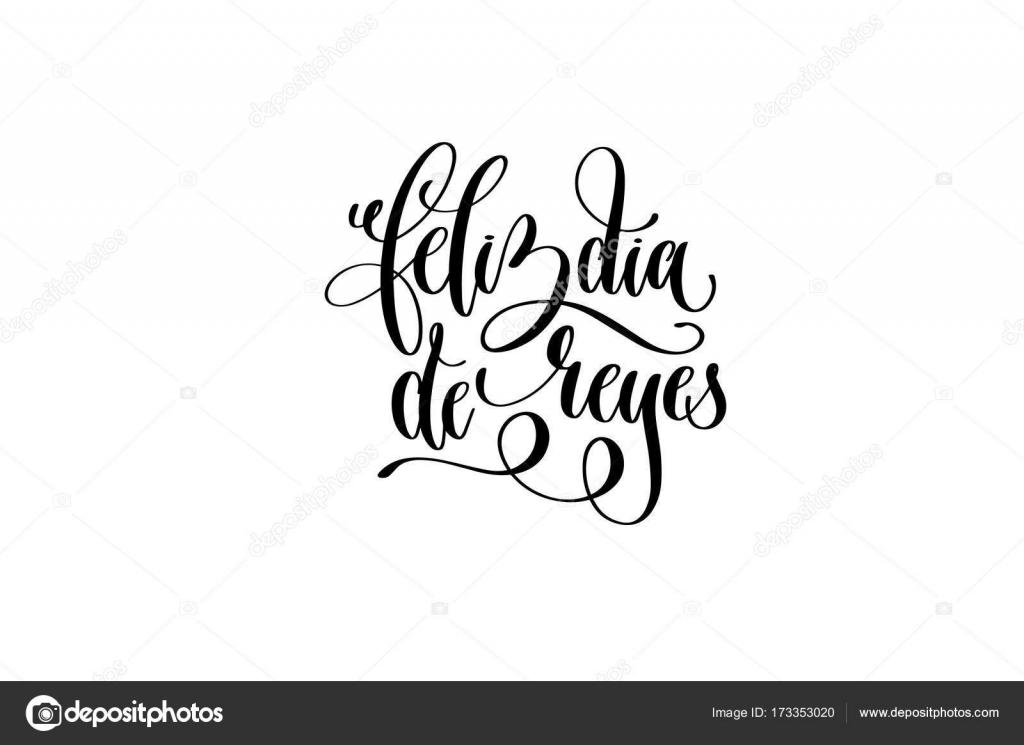 Feliz Dia De Reyes Fotos.Feliz Dia De Reyes Happy Epiphany Written In Spanish