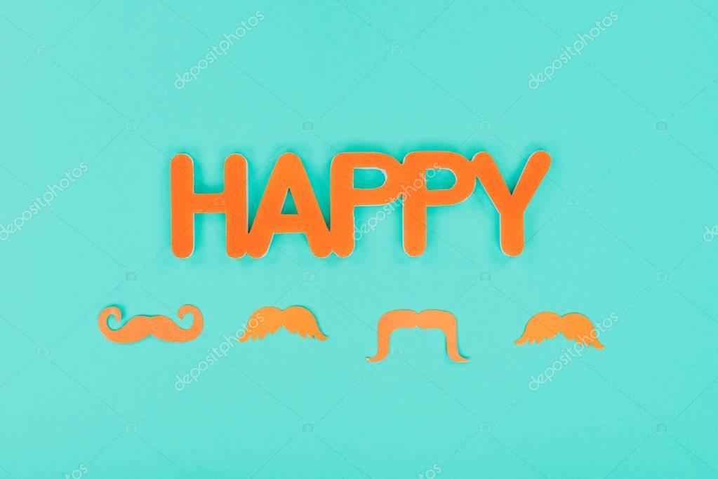 happy sign with mustaches