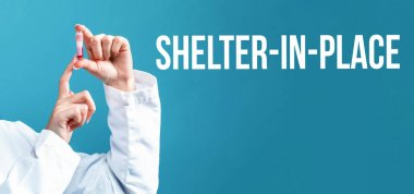 Shelter in place theme with a doctor holding a laboratory vial
