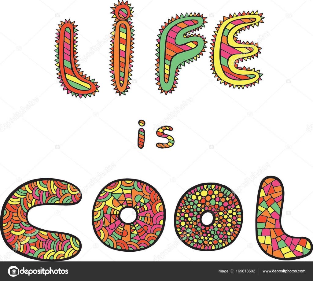 Arte gráfico con la palabra vida es Cool — Archivo Imágenes ...