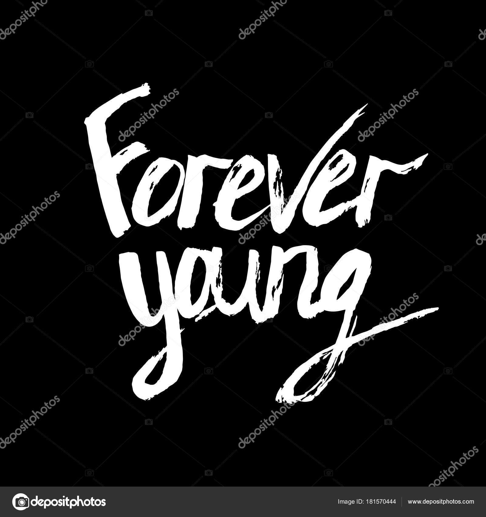вечно молодой надпись на английском