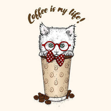 A small kitten is sitting in a glass for coffee. Vector illustration for a postcard or a poster, print for clothes.