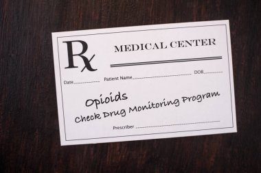 Opioid Prescription - check monitoring program