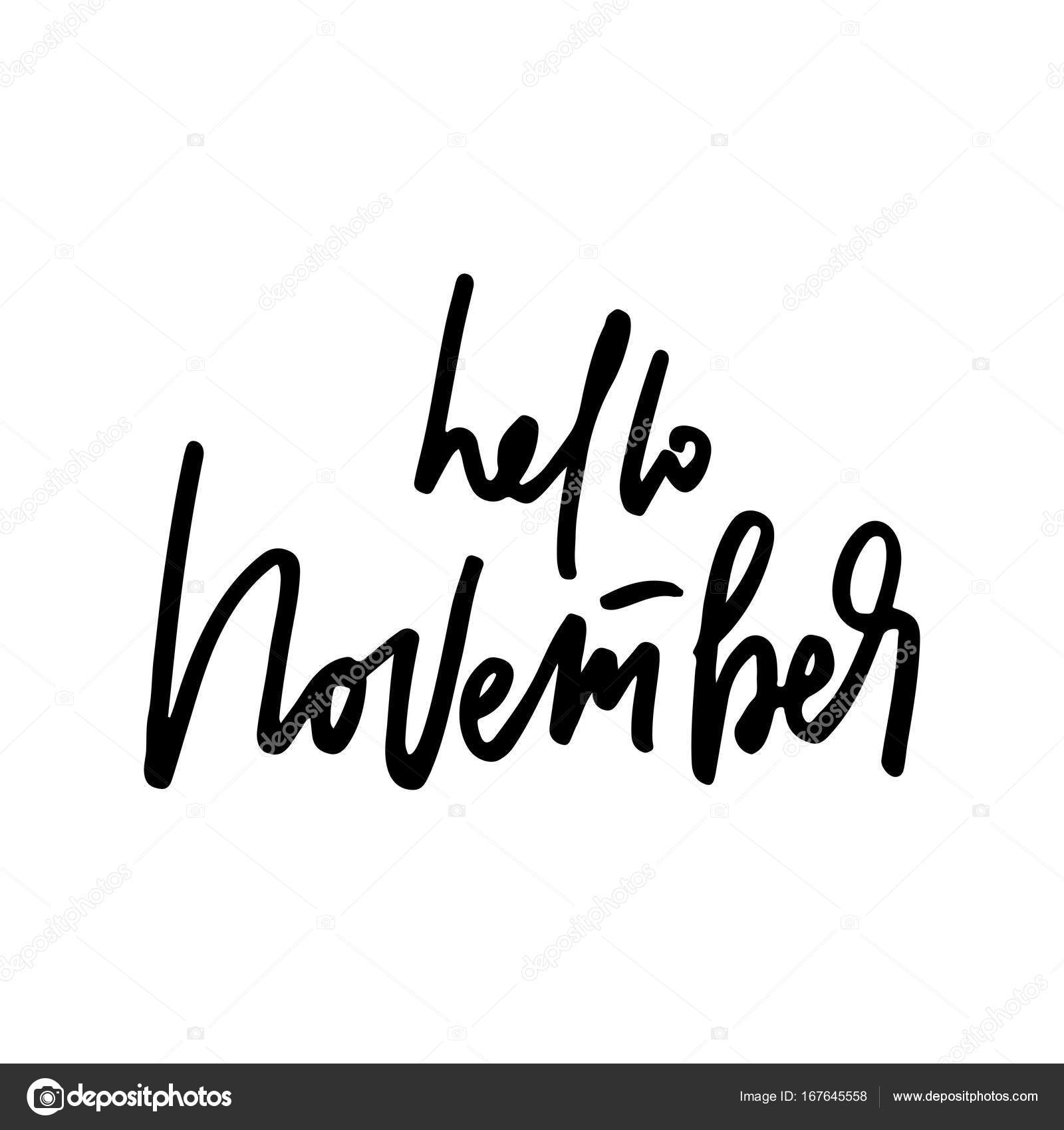 November Life Style Inspiration Quotes Lettering Handwritten