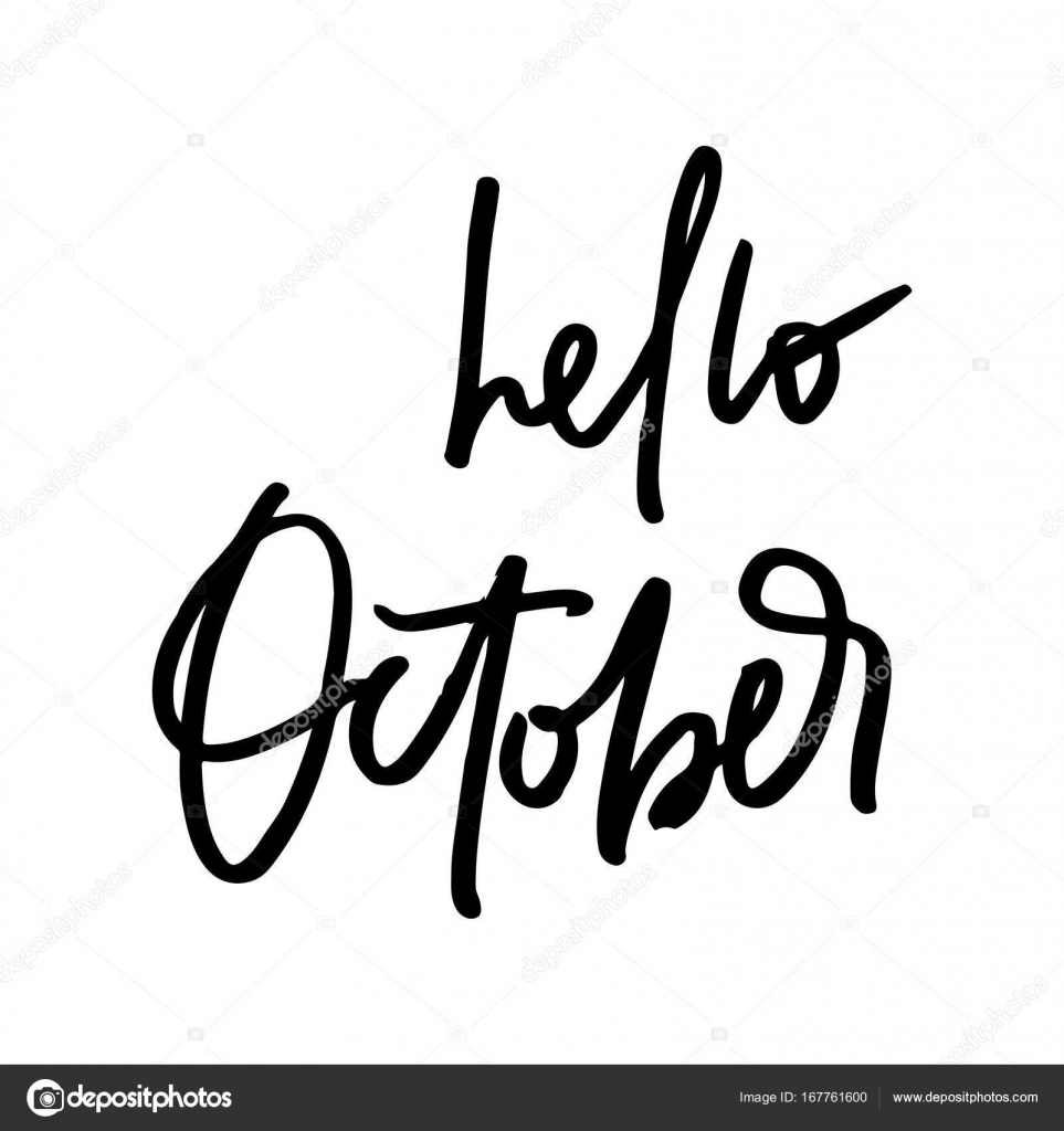 October Life Style Inspiration Quotes Lettering Handwritten Calligraphy Graphic Design Element Hello Motivational Typography Vector