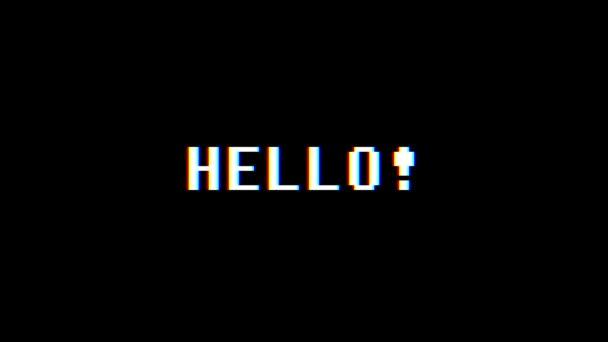 Retro videoherní Hello slovo text počítač staré tv závada rušení hluku obrazovky animace bezešvá smyčka nové kvalitní univerzální vintage dynamický animovaný pozadí barevné radostné video pohybu