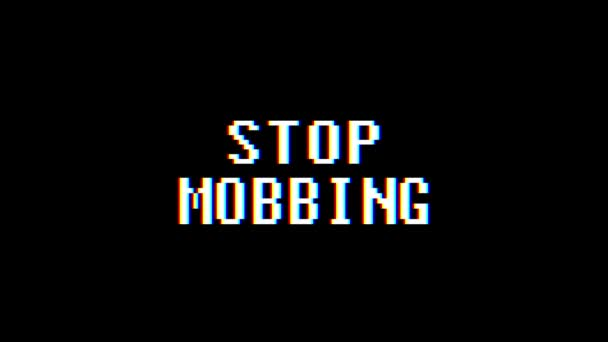 retro videogame STOP MOBBING word text computer old tv glitch interference noise screen animation seamless loop New quality universal vintage motion dynamic animated background colorful joyful video m