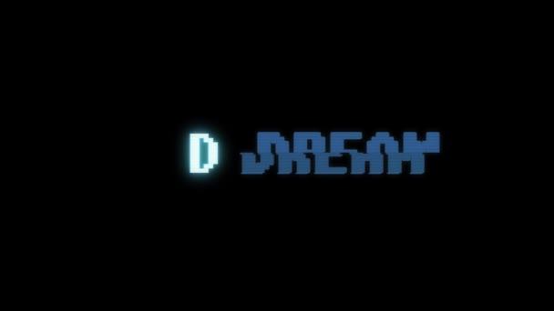 Retro videoherní sen slovo text počítač tv závada rušení hluku obrazovku animace bezešvé smyčka nový kvalitní univerzální vintage pohybu dynamický animovaný pozadí barevné radostné video m