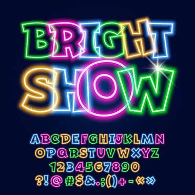 Vector Neon poster Bright Show. Set of Colorful Glowing Alphabet Letters, Numbers and Symbols