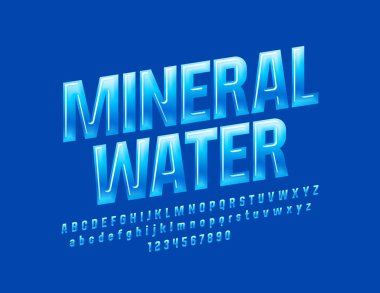 Vector rotated glossy sign Mineral Water. Blue gradient Font. Great for Emblem Alphabet Letters, Numbers and Symbols