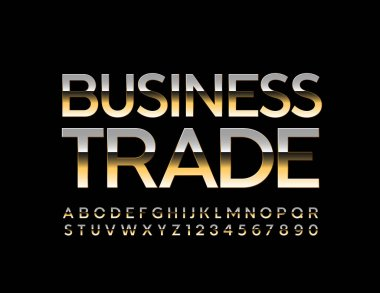 Vector bright Sign Business Trade.  Luxury Golden Font. Stylish Alphabet Letters and Numbers.