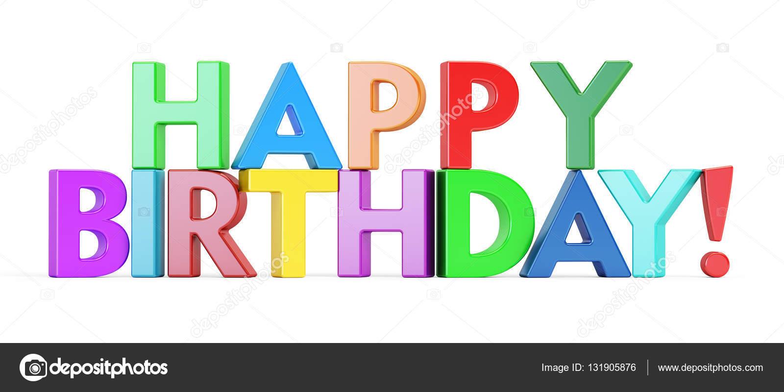 Feliz cumpleaños inscripción, renderizado 3d de color — Foto de ...