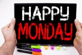 Happy Monday text written on tablet, computer in the office with marker, pen, stationery. Business concept for Greeting Announcement white background with copy space