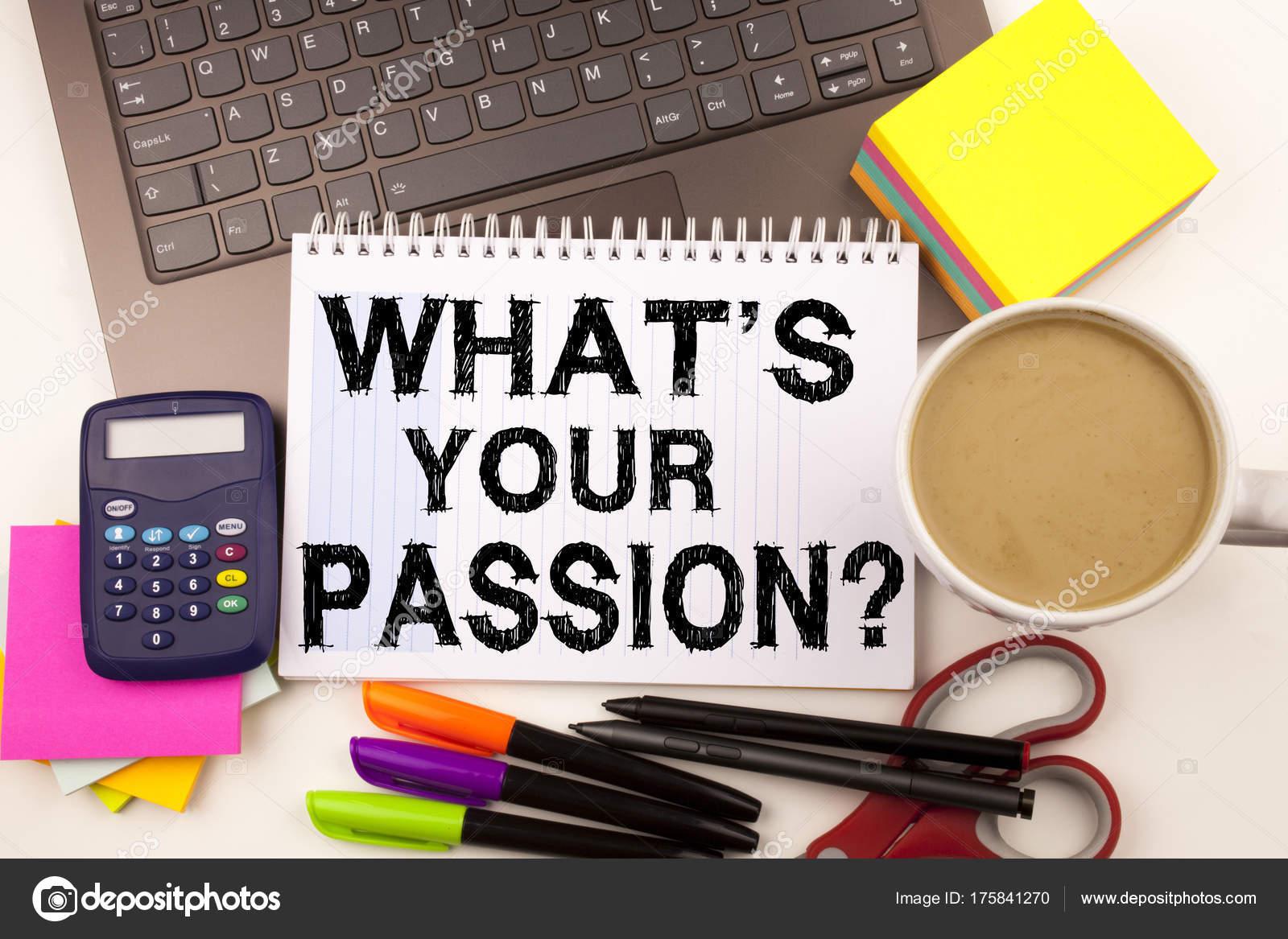 Word Schreiben Frage Was Ist Ihre Leidenschaft Im Buro Mit Umgebung