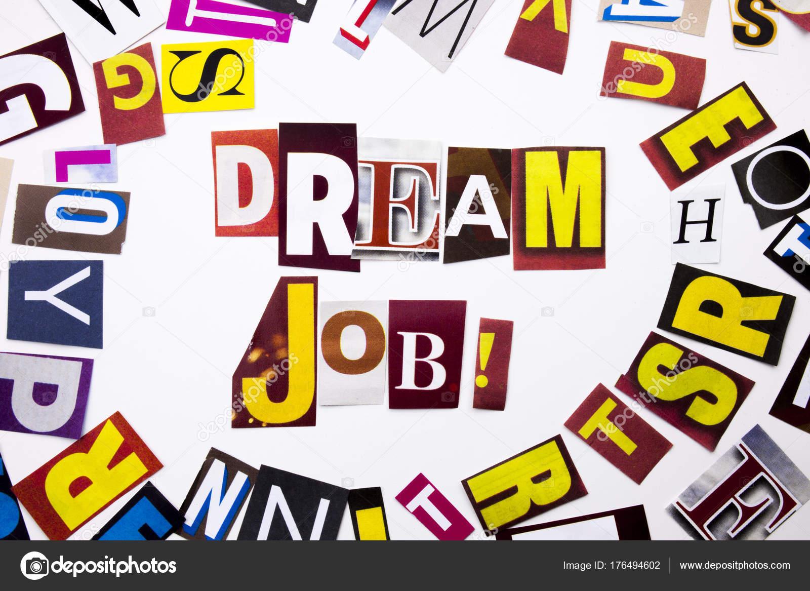 Ein Wort schreiben Text zeigt Konzept der Traumjob gemacht andere ...
