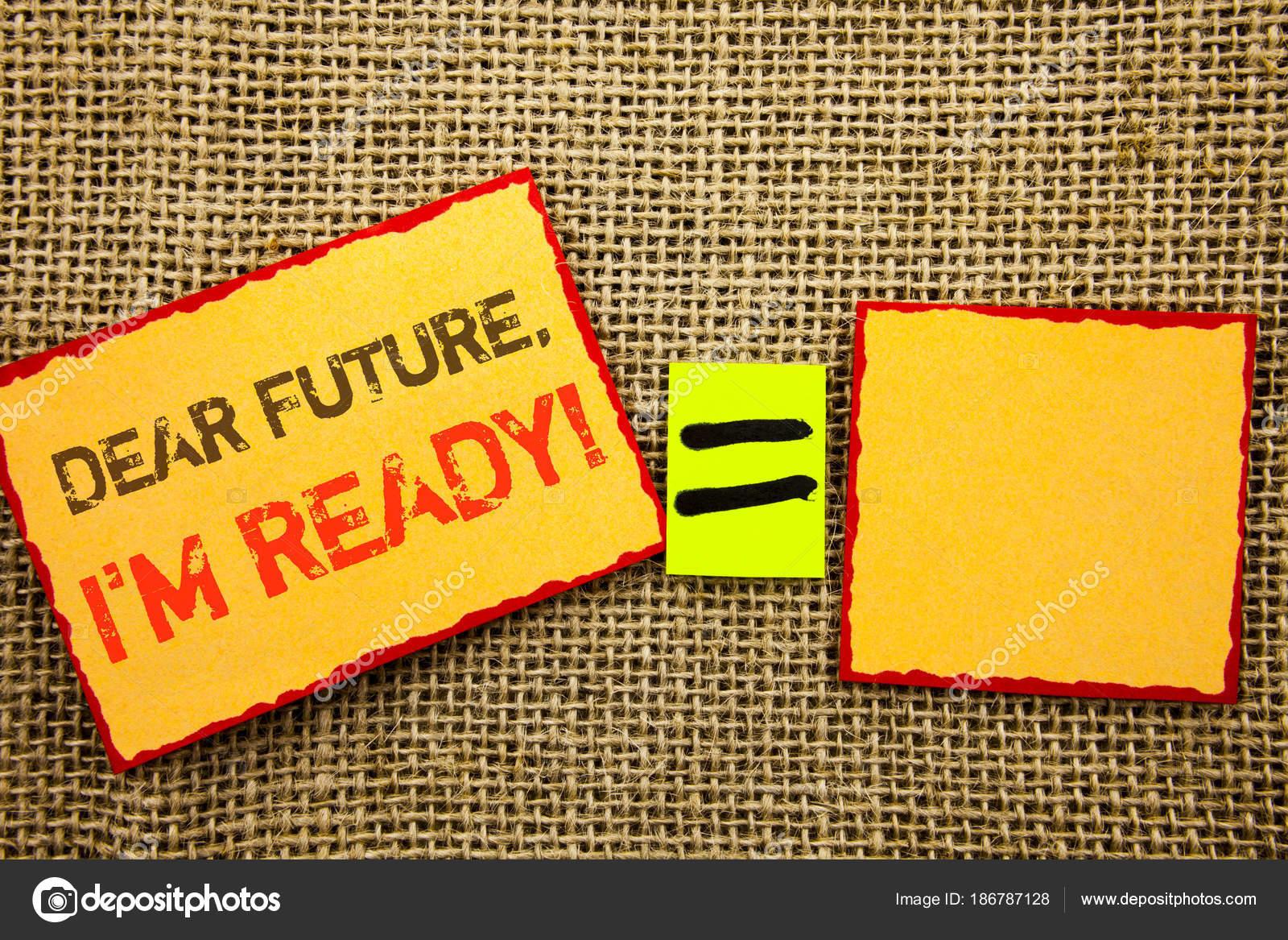 Palavra Escrita Texto Caro Futuro Eu Am Ready Foto