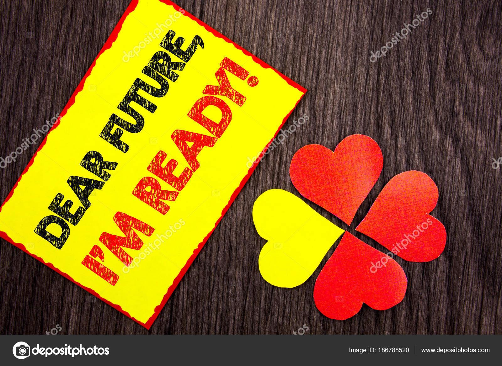 Exibição De Texto Caro Futuro Eu Am Ready Foto De Negócios