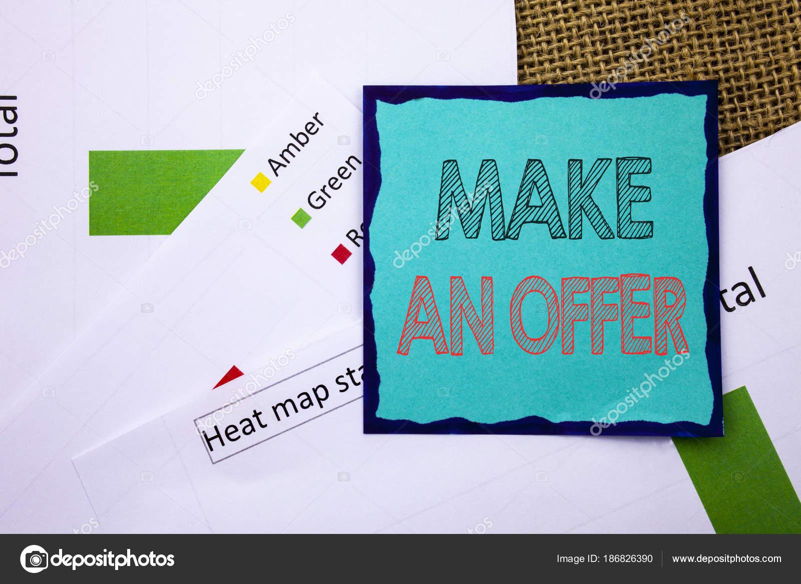 Konzeptionelle Schreiben Text Zeigt Machen Ein Angebot Konzept