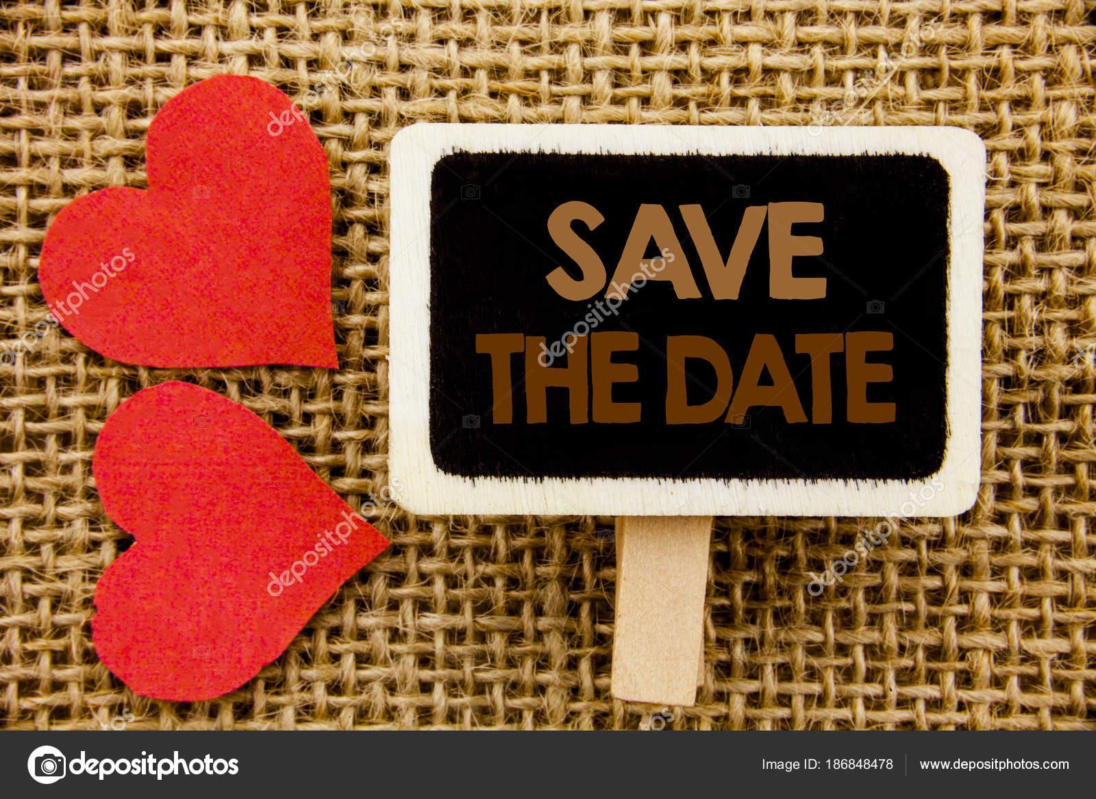 Konzeptionelle Hand Text Zeigt Save The Date. Business Foto Präsentiert  Hochzeit Geburtstag Einladung Erinnerung Auf
