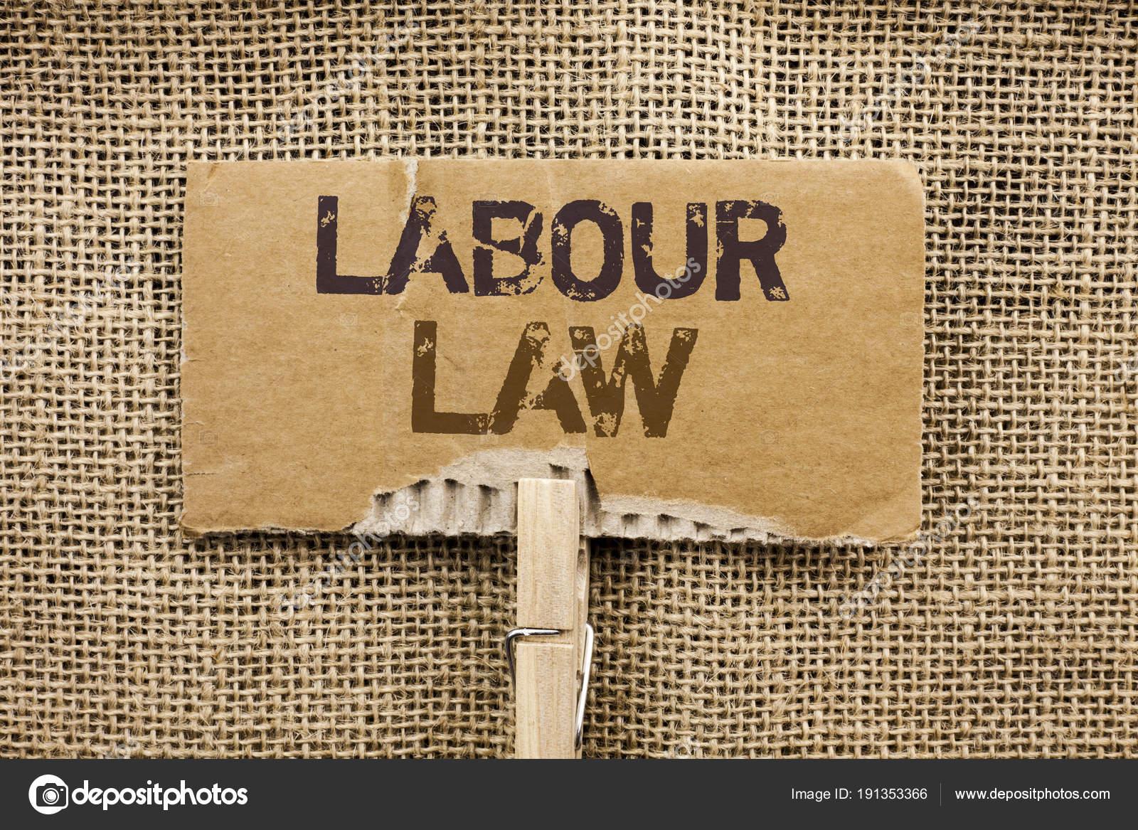 Schriftlichen Hinweis Zeigt Arbeitsrecht Business Foto Präsentiert