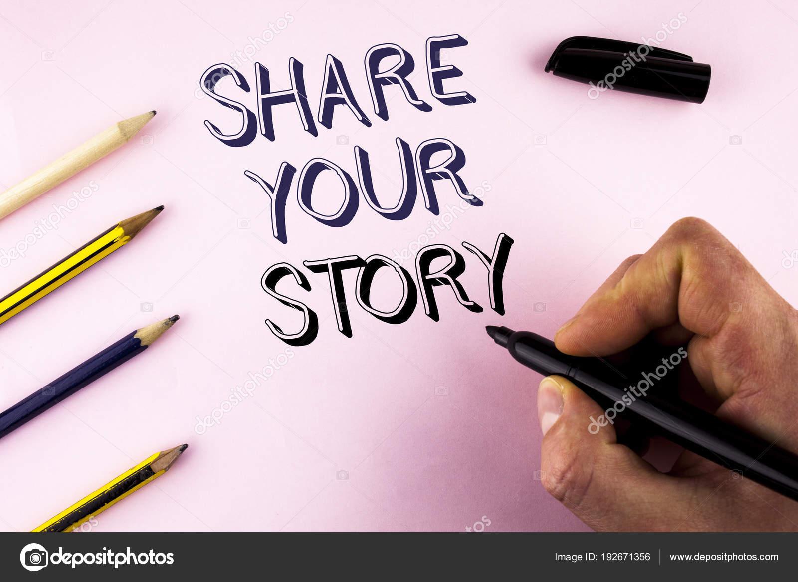 Palavra Escrita De Texto Compartilhar Sua História Conceito
