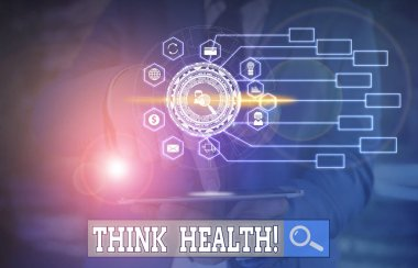Conceptual hand writing showing Think Health. Business photo text state of complete physical mental and social well being Picture photo network scheme with modern smart device.