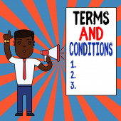 Text sign showing Terms And Conditions. Conceptual photo rules that apply to fulfilling a particular contract Man Standing with Raised Right Index Finger and Speaking into Megaphone.
