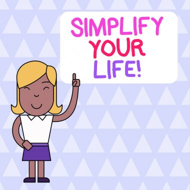 Word writing text Simplify Your Life. Business concept for focused on important and let someone else worry about less ones Woman Standing with Raised Left Index Finger Pointing at Blank Text Box.