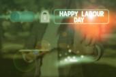 Text znamení ukazující šťastný svátek práce. Konceptuální fotografie každoroční svátek slavit úspěchy zaměstnanců.