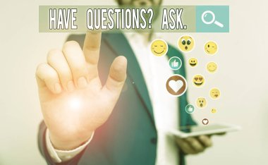 Text sign showing Have Questionsquestion Ask. Business photo text something that you say or write to ask a demonstrating stock vector