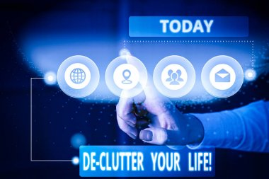 Text sign showing De Clutter Your Life. Business photo showcasing remove unnecessary items from untidy or overcrowded places Picture photo system network scheme modern technology smart device
