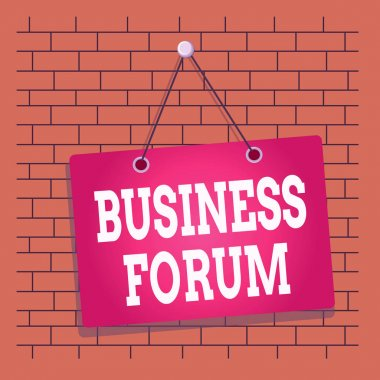 Text sign showing Business Forum. Business photo showcasing place in which showing exchange ideas and discuss issues Colored memo reminder empty board blank space attach background rectangle