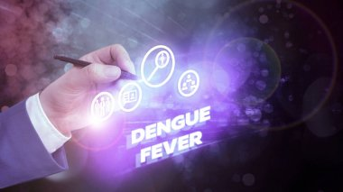 Text sign showing Dengue Fever. Conceptual photo infectious disease caused by a flavivirus or aedes mosquitoes.