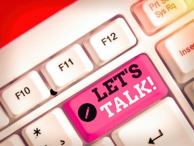 Text sign showing Let Talk. Conceptual photo they are suggesting beginning conversation on specific topic.