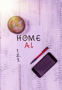 Text sign showing Home Ai. Conceptual photo home solution that enables automating the bulk of electronic Smartphone paper sheet clips holder ballpoint wooden vintage background.