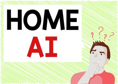 Word writing text Home Ai. Business concept for home solution that enables automating the bulk of electronic Man Expressing Confused Hand on Mouth Question Mark icon Blank Text Bubble.