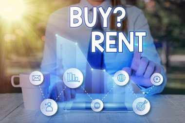 Handwriting text Buy Question Rent. Concept meaning Group that gives information about renting houses.