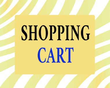 Word writing text Shopping Cart. Business concept for Case Trolley Carrying Groceries and Merchandise Horizontal Rectangular Shape with Bended Corner Blank Four sides Figure.
