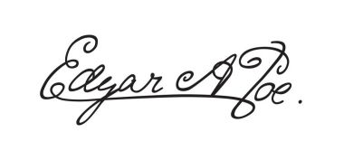 Signature of the writer Edgar Allan Poe. The autograph of the famous poet. Calligraphy and lettering. A afghograph in a vector, isolated on a white background.