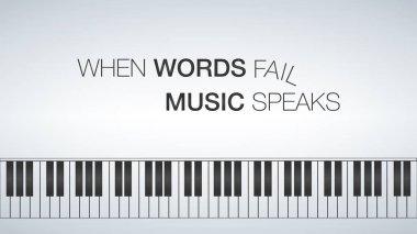 piano template, music creative concept illustration. Motivator 16x9. When words fail music speaks