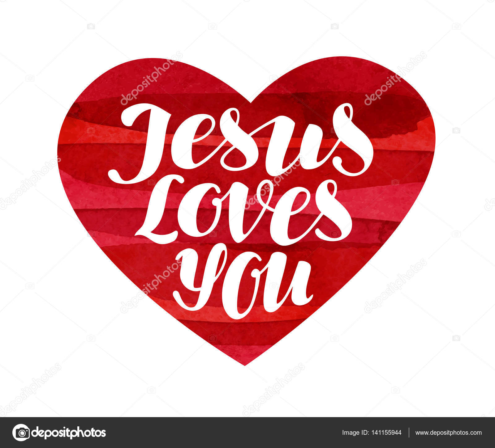 Jesus Loves You. Lettering, calligraphy in shape heart ...