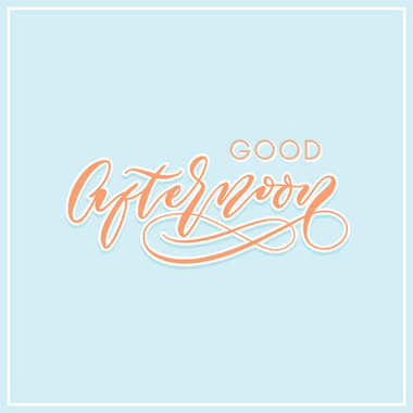 good afternoon modern calligraphy typography greeting card