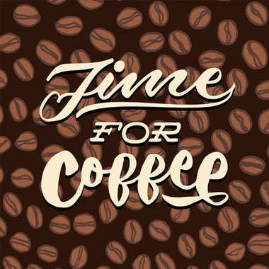 time for coffee vintage hand lettering typography poster