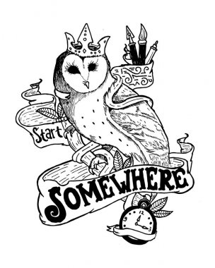 start somewhere hand drawn owl with crown animal character illustration and quote