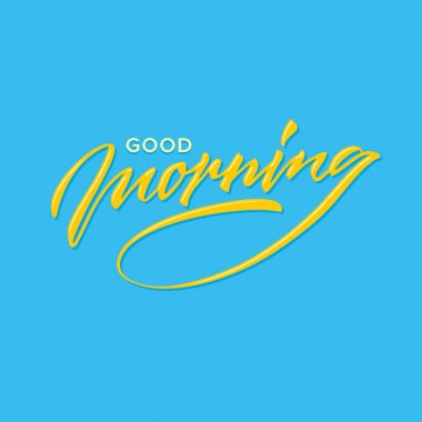 good morning hand lettering typography greeting card poster