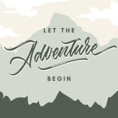 let the adventure begin vintage roughen hand made brush lettering typography illustration poster