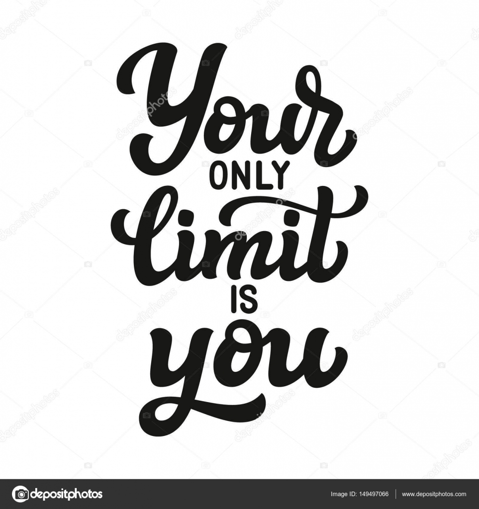 Your Only Limit Is You Stock Vector Vicgripas 149497066