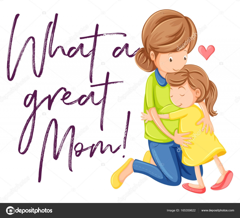 Frase Que é Uma ótima Mãe Com Mãe E Filha Abraçando Vetores De